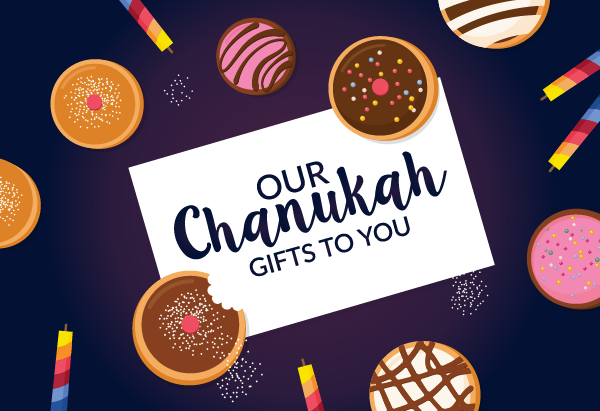 chanukah gift for you